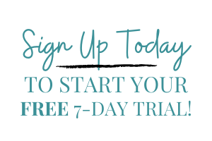 Sign Up to Start Your Free 7-Day Trial!